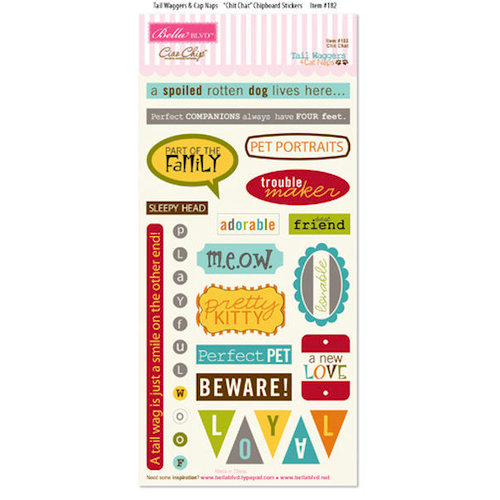 Bella Blvd - Tail Waggers and Cat Naps Collection - Ciao Chip - Self Adhesive Chipboard - Chit Chat