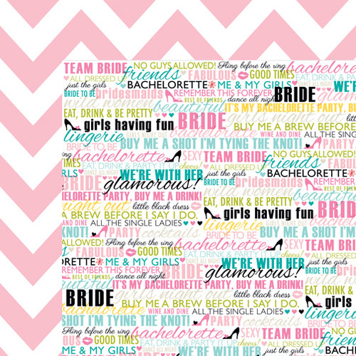 Bella Blvd - Engaged At Last Collection - 12 x 12 Double Sided Paper - Bachelorette Party