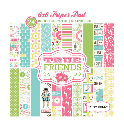 Carta Bella Paper - True Friends Collection - 6 x 6 Paper Pad