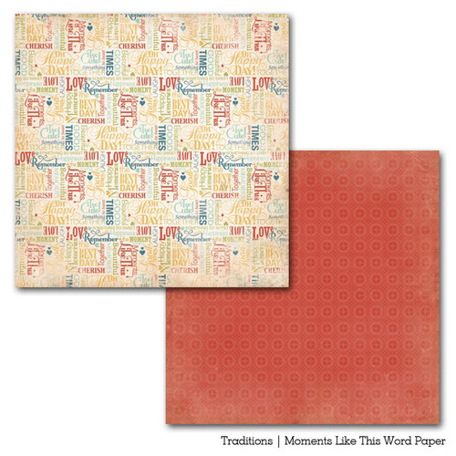 Carta Bella Paper - Traditions Collection - 12 x 12 Double Sided Paper - Moments Like This