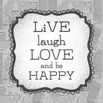 Carolee's Creations - Adornit - Art Play Prints - 12 x 12 Paper - Live Laugh Love
