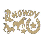 Carolee's Creations - Adornit - Yeehaw Collection - Wood Shapes - Howdy