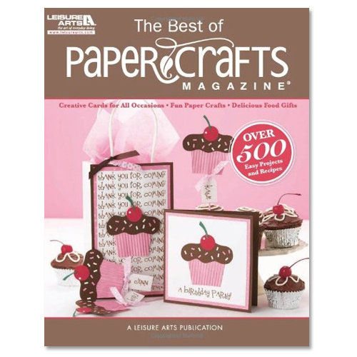 Paper Crafts - The Best of Paper Crafts Magazine