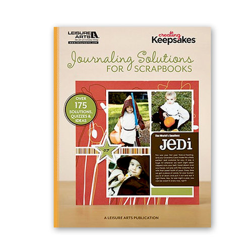 Creating Keepsakes - Journaling Solutions for Scrapbookers