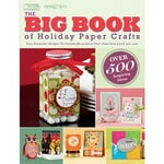 Paper Crafts - The Big Book of Holiday Paper Crafts Idea Book