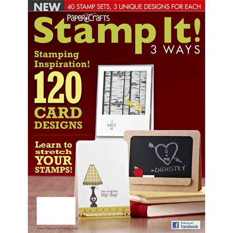Paper Crafts - Stamp It! 3 Ways