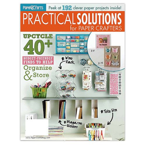 Paper Crafts - Practical Solutions for Paper Crafters