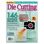 Paper Crafts - Die Cutting for Paper Crafters