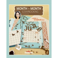 Creating Keepsakes - Month by Month Scrapbooking by Amanda Probst, CLEARANCE