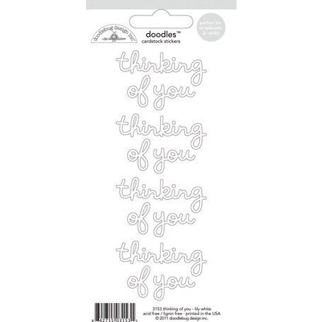 Doodlebug Design - Doodles - Cardstock Stickers - Thinking of You - Lily White