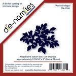 Die-Namites - Die - Acorn Foliage