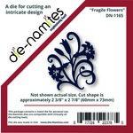 Die-Namites - Die - Fragile Flowers