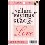 Die Cuts with a View - 4 x 6 Vellum Sayings Stacks - Love and Wedding, CLEARANCE