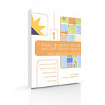 New to Scrapbooking Quick Guide 1 - Easy Graphic-Style and Color Blocked Layouts (E-Book)