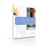 A Scrapbooker's Quick Guide - 20 Secrets Every Scrapbooker Should Know (E-Book)