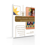 New to Scrapbooking Quick Guide 2 - Easy Border Layouts (E-Book)