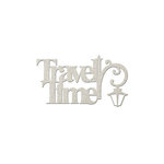 FabScraps - Romantic Travel Collection - Die Cut Words - Travel Time