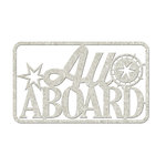 FabScraps - Love 2 Travel Collection - Die Cut Words - All Aboard