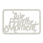 FabScraps - Floral Delight Collection - Die Cut Words - Live in the Moment