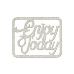 FabScraps - Floral Delight Collection - Die Cut Words - Enjoy Today