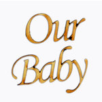 Grapevine Designs and Studio - Wood Shapes - Our Baby