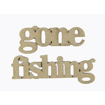 Grapevine Designs and Studio - Chipboard Shapes - Gone Fishing