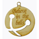 Grapevine Designs and Studio - Christmas - Wood Shapes - Believe in the Bells - Small
