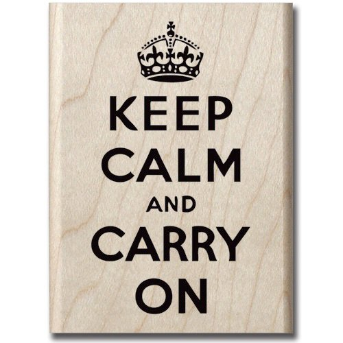Hampton Art - Signature Collection - Wood Mounted Stamps - Keep Calm