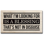 Hampton Art - 7 Gypsies - Wood Mounted Stamps - Blessing Not in Disguise