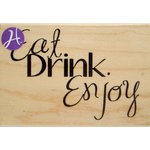 Hampton Art - 7 Gypsies - Wood Mounted Stamps - Eat Drink Enjoy