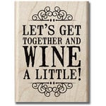 Hampton Art - Hot Fudge Studio - Wood Mounted Stamp - Wine a Little