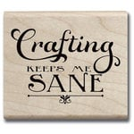 Hampton Art - Hot Fudge Studio - Wood Mounted Stamp - Crafting Keeps Me Sane