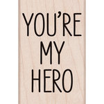 Hero Arts - Woodblock - Wood Mounted Stamps - You Are My Hero