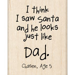 Inkadinkado - Kids Quotes Collection - Christmas - Wood Mounted Stamps - I Saw Santa