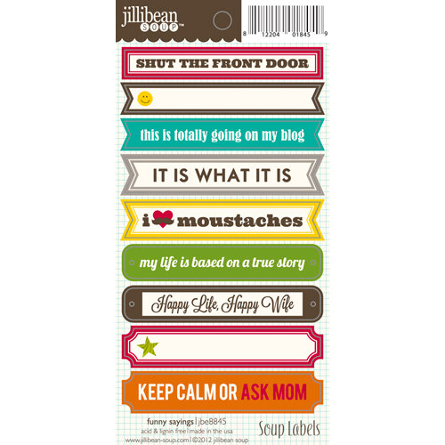 Jillibean Soup - Cardstock Stickers - Soup Labels - Funny Sayings