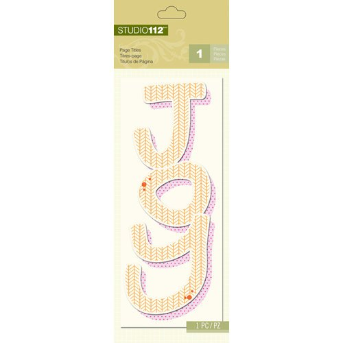 K and Company - Studio 112 Collection - Page Title - Joy