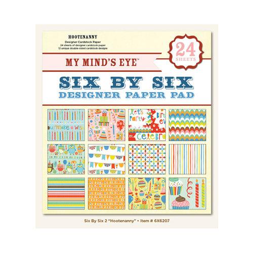 My Mind's Eye - 6 x 6 Paper Pad - Hootenanny