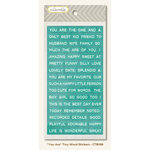 My Mind's Eye - Collectable Collection - Unforgettable - Cardstock Stickers - Tiny Words - You Are