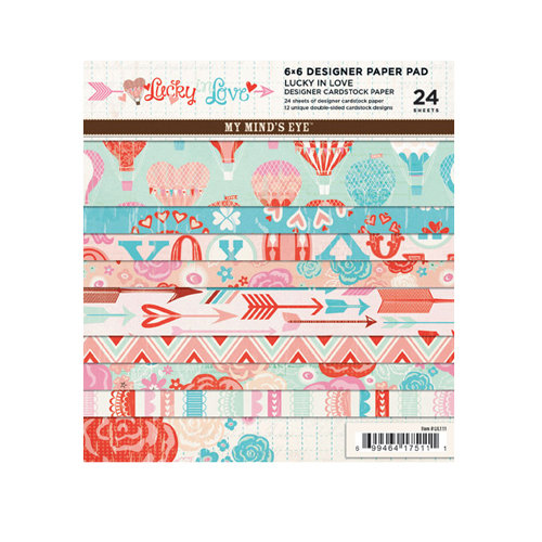 My Mind's Eye - Lucky in Love Collection - 6 x 6 Paper Pad