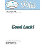 Elizabeth Craft Designs - Metal Die - Good Luck