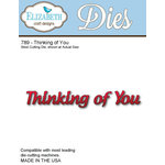 Elizabeth Craft Designs - Metal Die - Thinking Of You