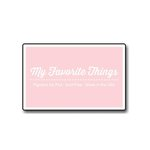 My Favorite Things - Pigment Ink Pad - Tickled Pink