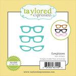 Taylored Expressions - Die - Eyeglasses