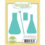 Taylored Expressions - Die - Chemical Reaction