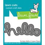 Lawn Fawn - Lawn Cuts - Dies - Scripty Hello