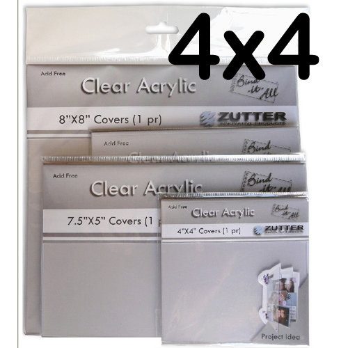 Bind It All - Zutter - Clear Acrylic Covers - 4x4