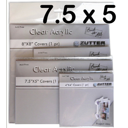 Bind It All - Zutter - Clear Acrylic Covers - 7.5x5