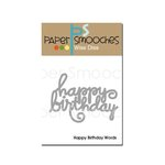 Paper Smooches - Dies - Happy Birthday Words