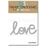 Paper Smooches - Dies - Love Word