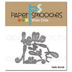 Paper Smooches - Dies - Hello Words